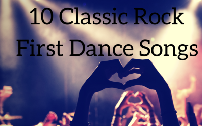 10 Classic Rock  Wedding First Dance Songs | Rockafellas